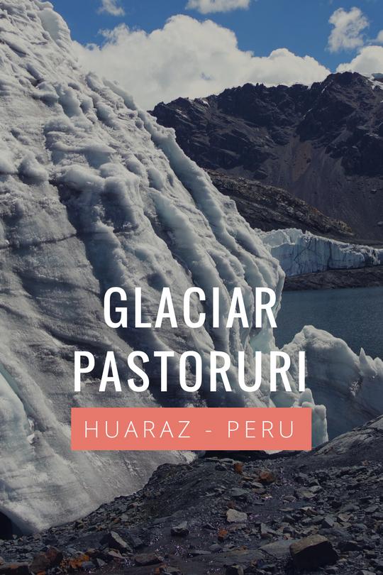 Glaciar Pastoruri, no norte do Peru - Conheça a geleira perto de Huaraz, a 8 horas de Lima