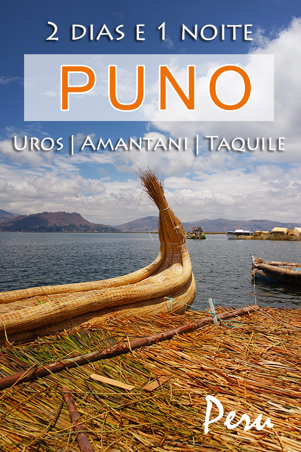 Sul do Peru, no Lago Titicaca - Passeio de 2 dias e 1 noite em Puno - Uros, Amantani e Taquile