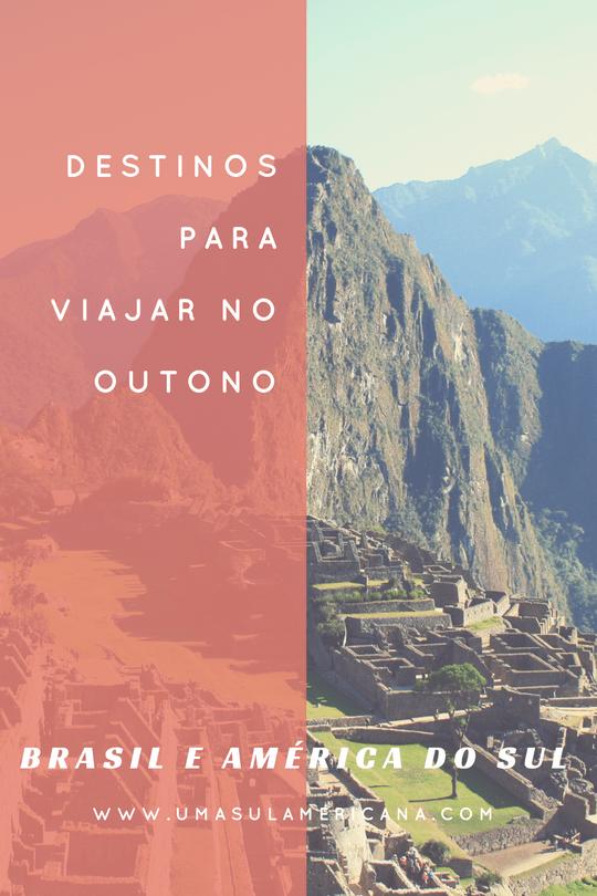 Destinos para viajar no outono no Brasil e na América do Sul