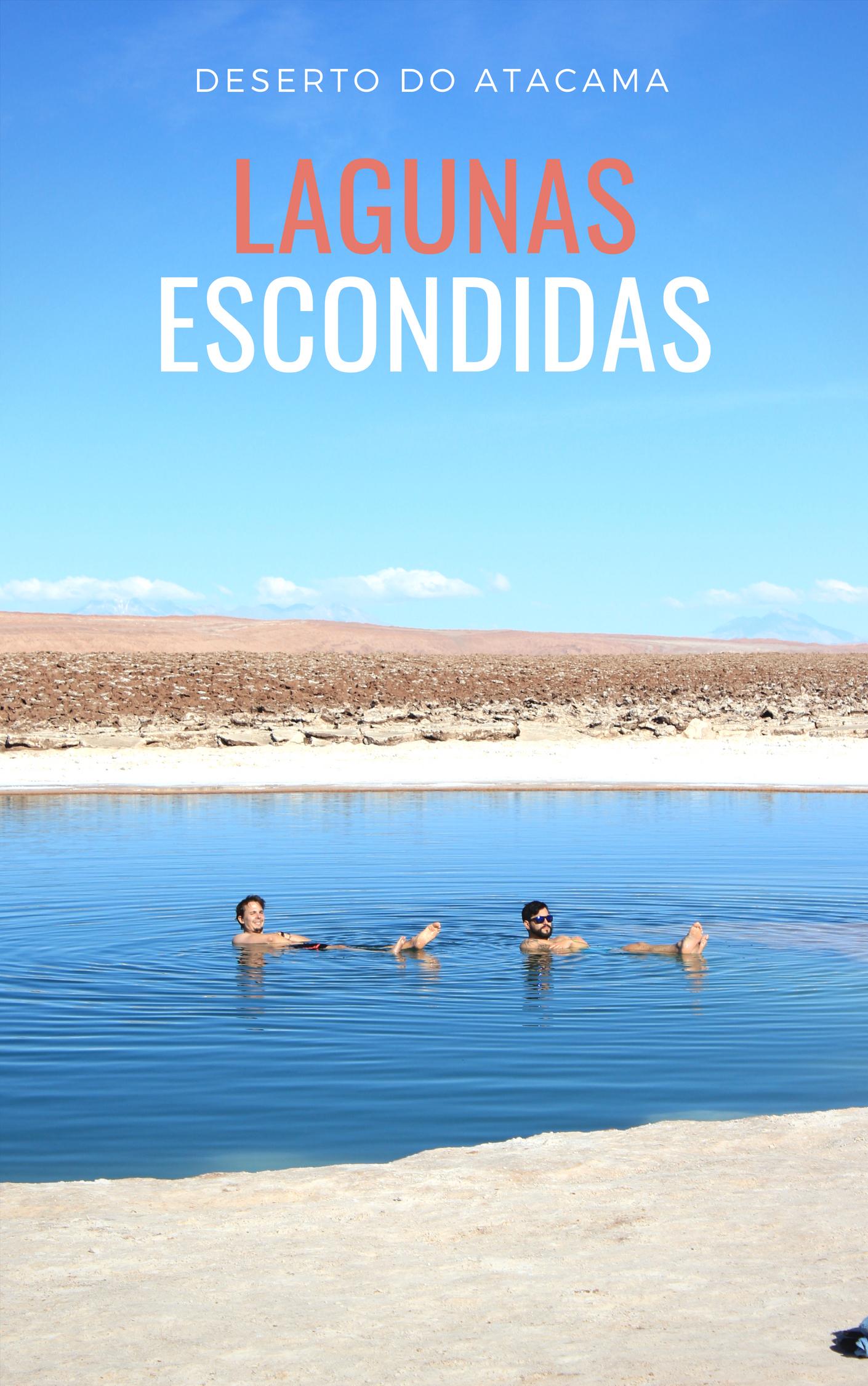 Lagunas Escondidas de Baltinache, um dos tours no Atacama para quem busca paisagens surreais e uma experiência incrível de boiar em água salgada