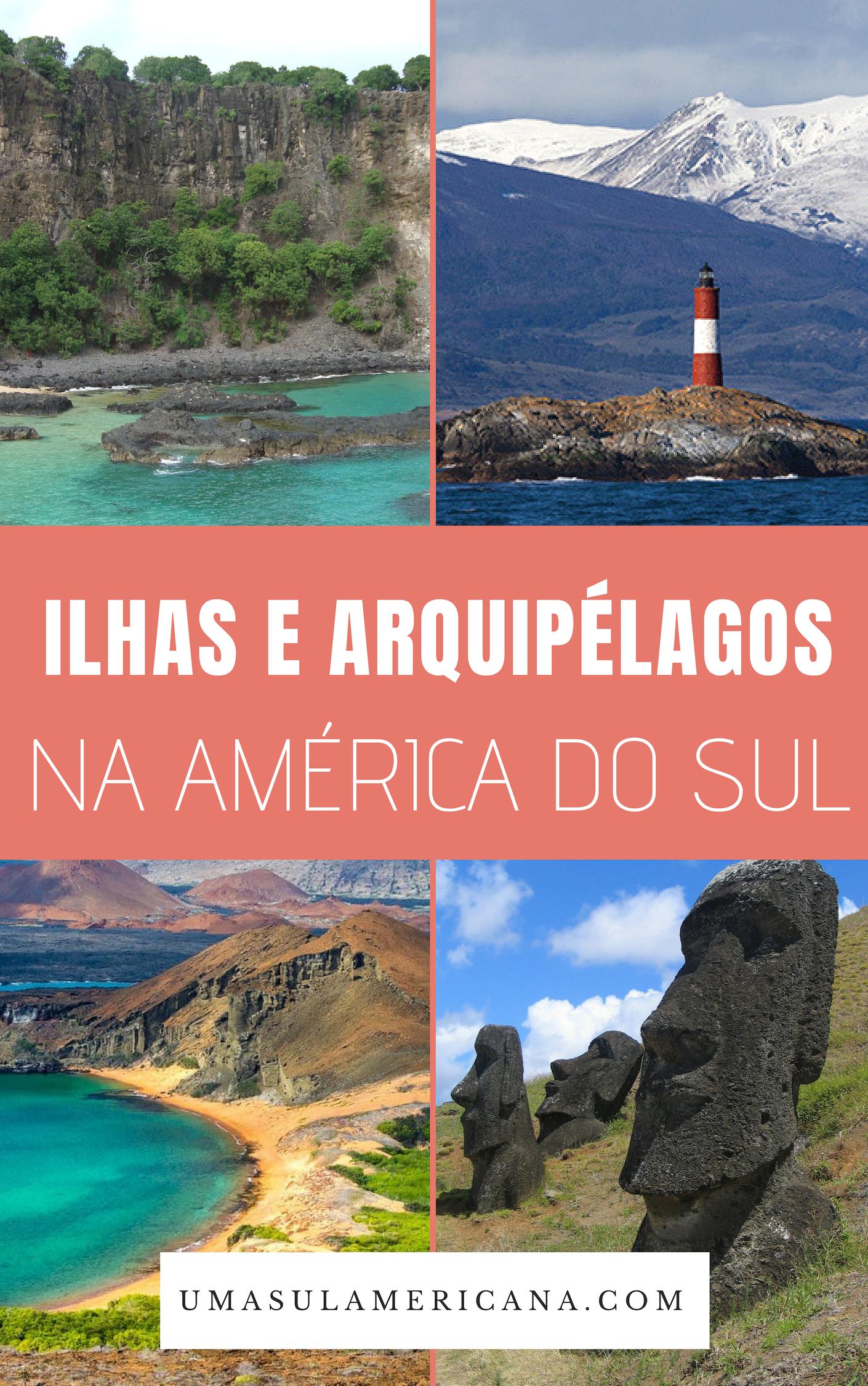 Ilhas e arquipélagos na América do Sul, como Fernando de Noronha, Ilha de Páscoa, Galápagos, Terra do Fogo e muito mais
