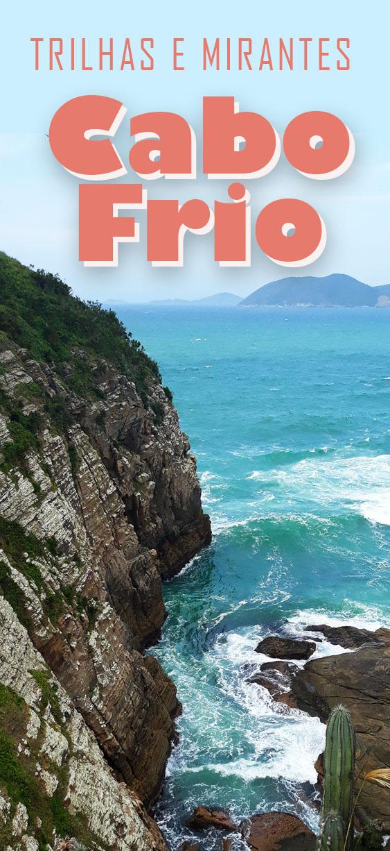 Morro do Vigia, trilhas e mirantes em Cabo Frio, Rio de Janeiro
