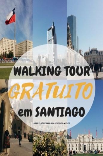 WALKING TOUR GRATUITO EM SANTIAGO NO CHILE