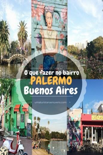 o que fazer no bairro Palermo em Buenos Aires - Argentina