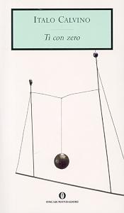 Ti con zero: la scoperta di Italo Calvino