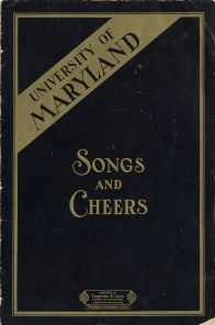 University of Maryland Songs and Cheers, published in 1928