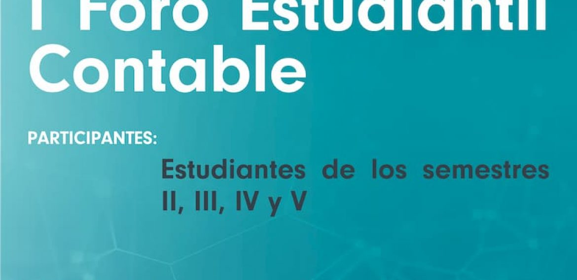 Invitación Conferencia: I Foro Estudiantil Contable