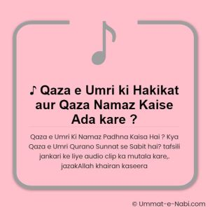 ♫ Qaza e Umri ki Hakikat aur Qaza Namaz kaise Ada kare ?