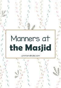 Manners at the masjid Kit