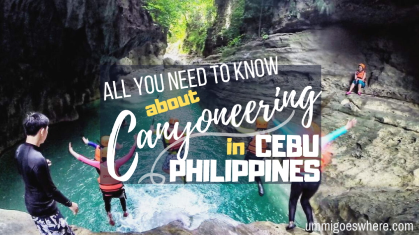 Canyoneering in Cebu Philippines - All You Need to Know | Ummi Goes Where?