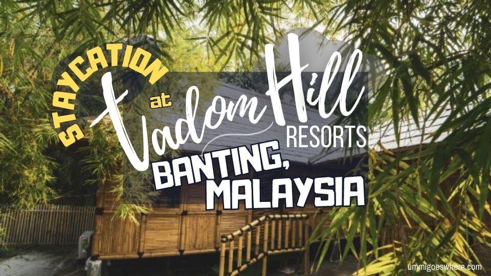 Tadom Hill Resorts Banting Malaysia