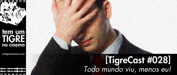 tigrecast028