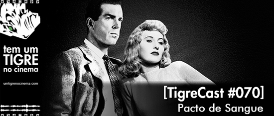 Pacto de Sangue | TigreCast #70