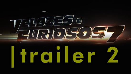 Velozes e Furiosos 7 | Trailer internacional 2