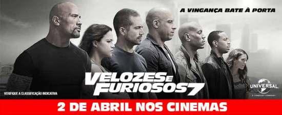 Velozes e Furios 7 | 2 de abril nos cinemas