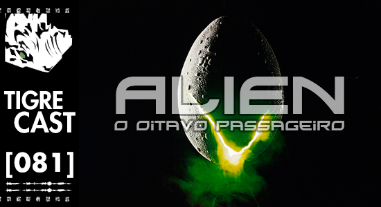 Alien | TigreCast 81