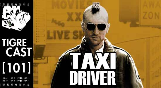 Taxi Driver | TigreCast 101