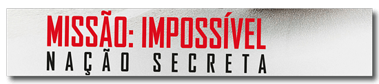 Mission: Impossible – Rogue Nation, 2015