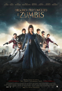 Orgulho e Preconceito e Zumbis | Crítica | Pride and Prejudice and Zombies (2016) EUA