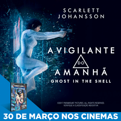 A Vigilante do Amanhã: Ghost in the Shell | Hoje nos cinema