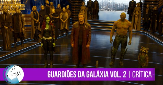 Guardiões da Galáxia Vol. 2 (Guardians of the Galaxy Vol. 2), 2017