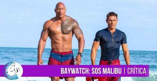 Baywatch (2017) Crítica