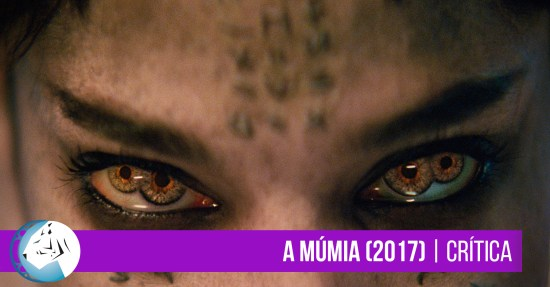A Múmia (The Mummy) 2017