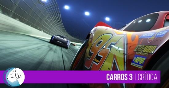 Carros 3 (Cars 3) Crítica