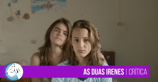 As Duas Irenes | Review