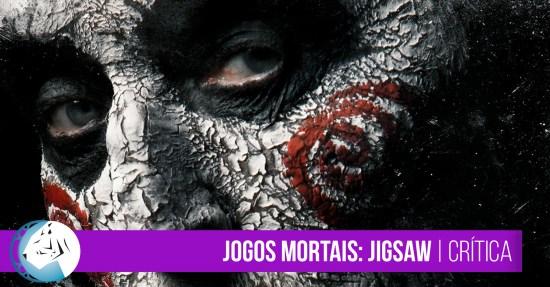 Jogos Mortais: Jigsaw | Crítica