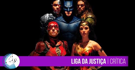 Liga da Justiça | Crítica