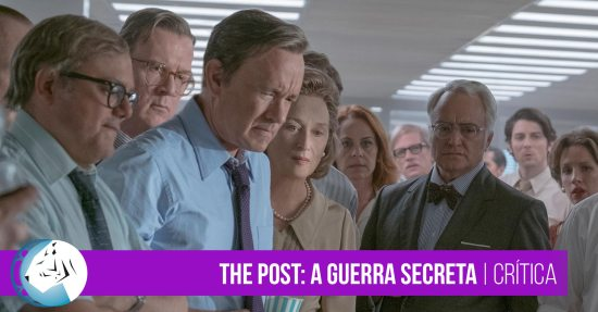 The Post: A Guerra Secreta | Crítica