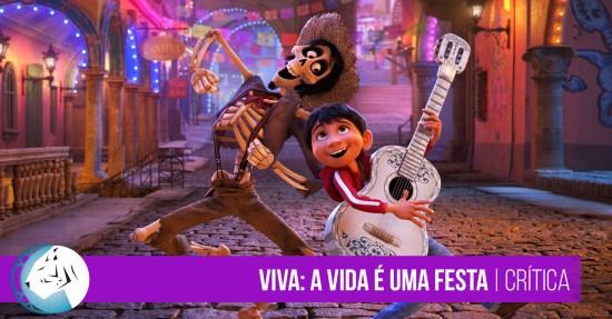 Viva: A Vida é uma Festa | Crítica