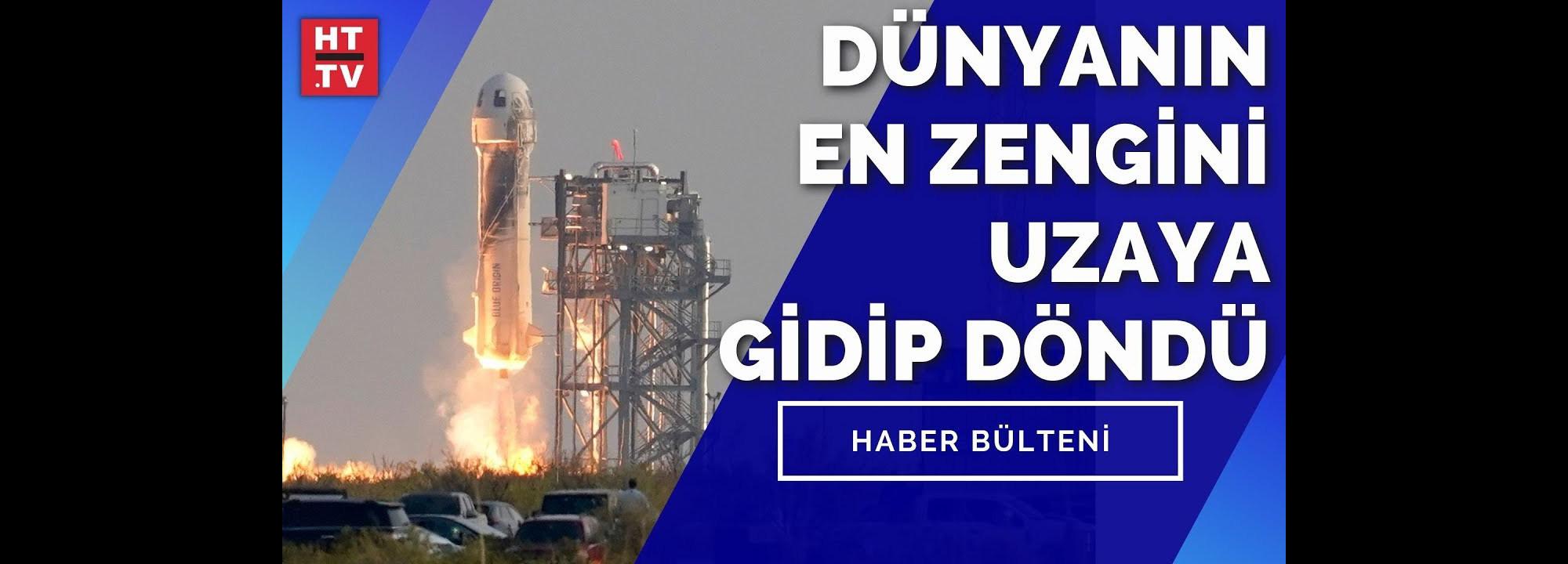 Blue Origin Uzaya Fırlatıldı | Haberturk Canlı