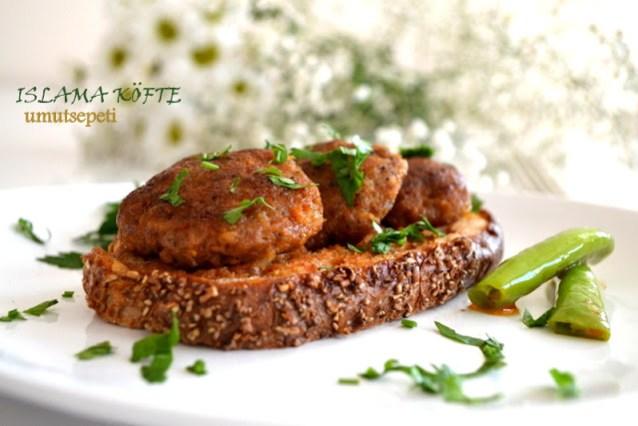 Hayatımın Yemeği,Islama Köfte :)