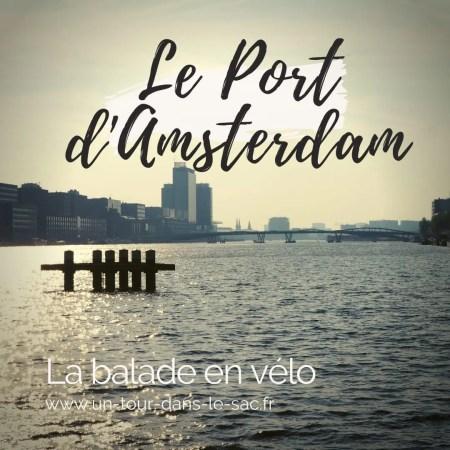 Le port d'Amsterdam à Vélo