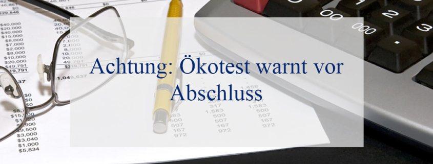 achtung-öko-test-warnt-vor-abschluss
