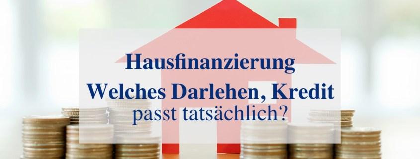 Welcher Kredit passt zur Immobilie?