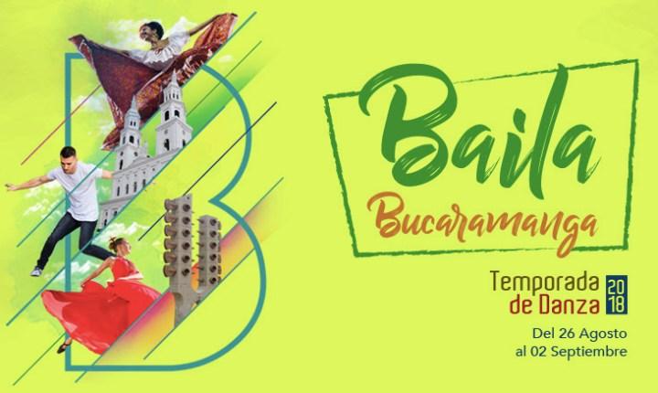 """Temporada de Danza 2018: """"Baila Bucaramanga"""""""