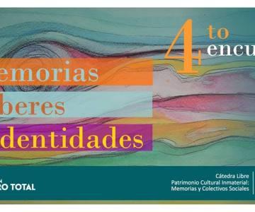 4º Encuentro de memorias, saberes e identidades