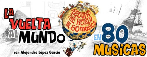 La Vuelta al Mundo en 80 Músicas