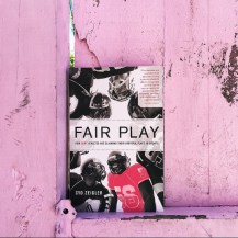 FAIR PLAY by Cyd Zeigler