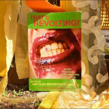 THAT'S REVOLTING edited by Mattilda Bernstein Sycamore