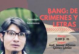 Bang: De crímenes y letras Encuentro con autor