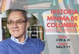 Encuentro con autor 'Historia mínima de Colombia'