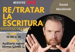Conferencia 'RE/TRATAR LA ESCRITURA'