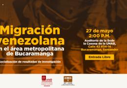 Migración Venezolana en el Área Metropolitana de Bucaramanga