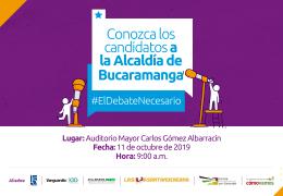 El Debate Necesario. Candidatos a la Alcaldía de Bucaramanga.