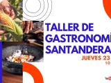 Taller de Gastronomía Santandereana, Chorotas.