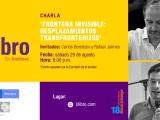 Frontera Invisible: Desplazamientos Transfronterizos